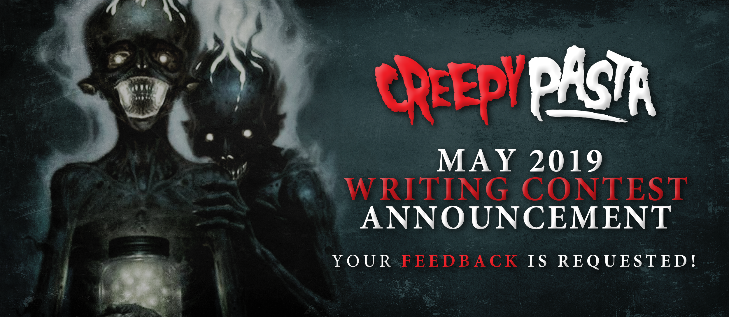 May 2019 Creepypasta Horror Fiction Writing Contest Announcement